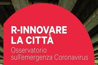 Emergenza sanitaria, come r-innovare la città?
