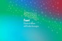 """""""Fuori, il Festival diffuso della Regione Emilia-Romagna"""""""