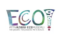 EcCO2 Attivazione ECOmuseali ECOlogiche