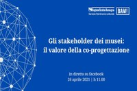 Gli stakeholder dei musei: il valore della co-progettazione