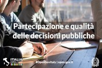 La partecipazione dei cittadini e la collaborazione tra le amministrazioni per migliorare la qualità delle decisioni pubbliche