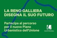 Partecipa al percorso partecipativo per il nuovo Piano Urbanistico dell'Unione Reno Galliera