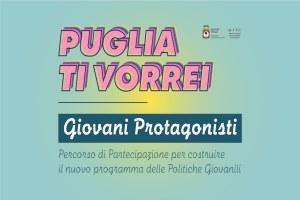 Puglia Ti Vorrei: Giovani Protagonisti partecipano