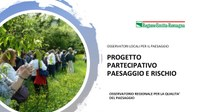 """La chiusura del progetto partecipativo """"Paesaggio e rischio"""""""